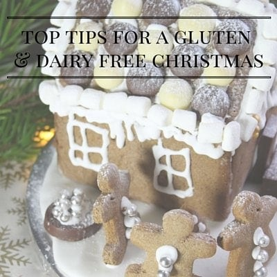 top tips for a gluten & dairy free christmas