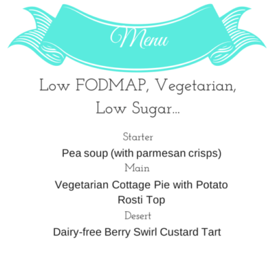A Low FODMAP, Vegetarian, Low Sugar Dinner Party!