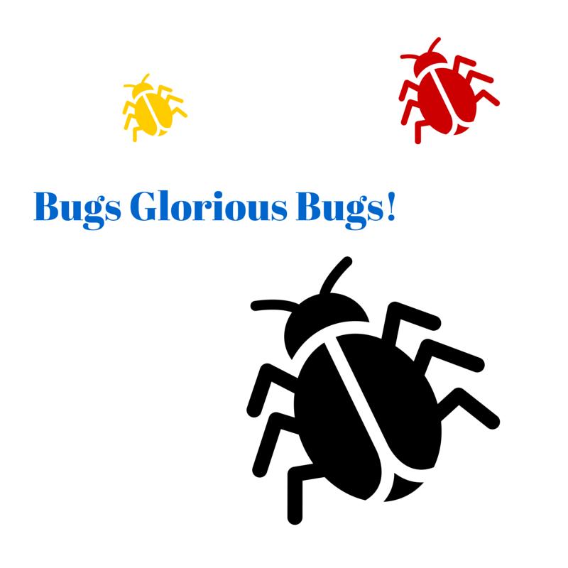 Bugs Glorus Bugs!