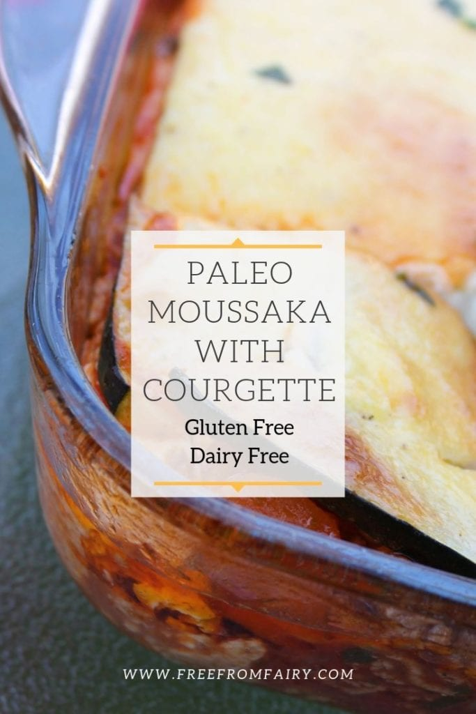 Super easy gluten free paleo moussaka recipe. A traditional Greek recipe with a twist. Suitable for those on a gluten free, dairy free, SCD, GAPS or paleo diet. #moussaka #GAPSrecipes #SCDrecipes #paleorecipe #paleomoussaka #freefromfairy