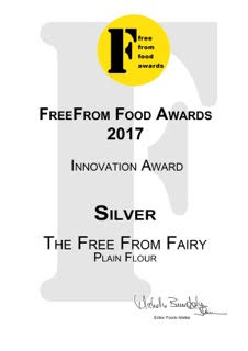 Certificate for the Free From Food Awards - silver for the Free From Fairy's plain gluten and rice free flour blend