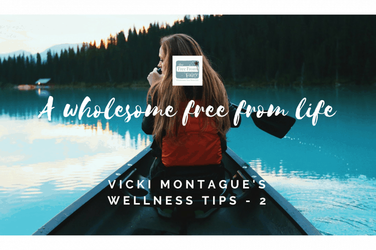 Wellness tips from the Free From Fairy #wellness #health