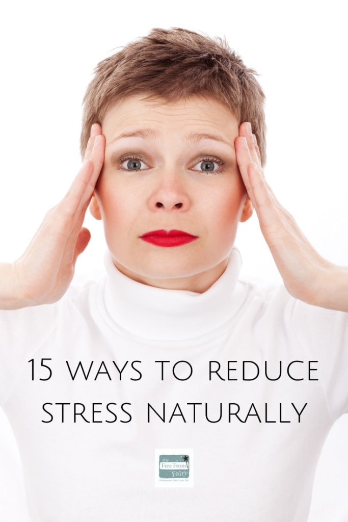 15 ways to reduce stress naturally. #stress #stressawarenessmonth #anxiety #mentalhealth #dealingwithstress #dealwithstressnaturally