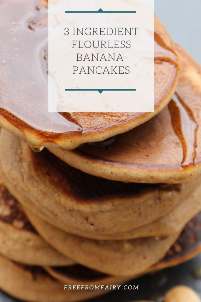 Flourless banana pancakes. The perfect gluten free, healthy pancake recipe that will keep you going until lunch! Ideal for anyone with coeliac disease or having to follow a gluten free, dairy free, paleo, GAPS, SCD, low carb or low sugar diet. #freefromfairy #lowcarbpancakes #glutenfreepancakes #bananapancakes